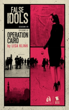 Operation Cairo (False Idols Season 1 Episode 1), EPUB eBook