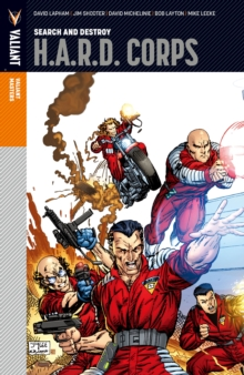 Valiant Masters: H.A.R.D. Corps Vol. 1 - Search and Destroy, EPUB eBook