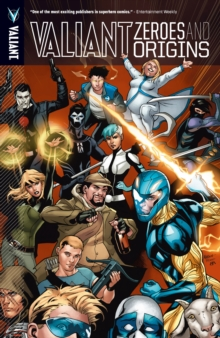Valiant: Zeroes & Origins Vol. 1, EPUB eBook