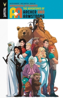 A&A: The Adventures of Archer & Armstrong Volume 3: Andromeda Estranged, Paperback Book