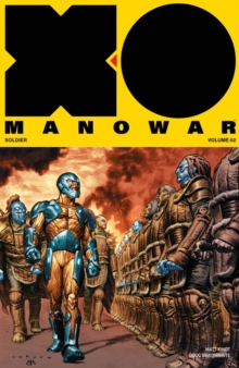 X-O Manowar (2017) Volume 2: General, Paperback Book