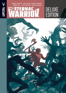 Wrath of the Eternal Warrior Deluxe Edition, Hardback Book