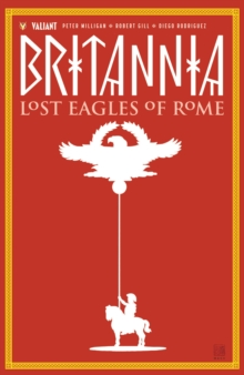 Britannia Volume 3: Lost Eagles of Rome, Paperback / softback Book