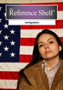 Reference Shelf: Immigration, Paperback Book