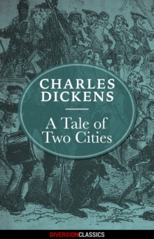A Tale of Two Cities (Diversion Illustrated Classics), EPUB eBook