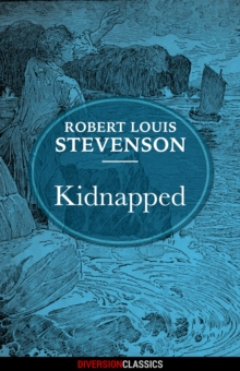 Kidnapped (Diversion Illustrated Classics), EPUB eBook