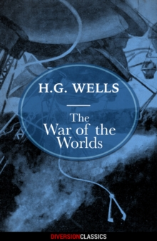 The War of the Worlds (Diversion Classics), EPUB eBook