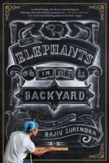 The Elephants In My Backyard : A Memoir, Hardback Book