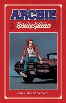Archie: Varsity Edition Vol. 2, Paperback / softback Book
