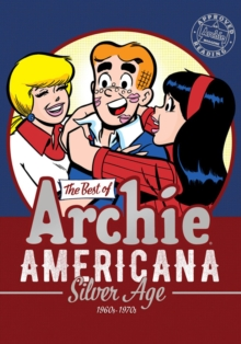 The Best Of Archie Americana Vol. 2 : Silver Age, Paperback / softback Book