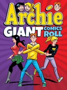 Archie Giant Comics Roll, Paperback Book