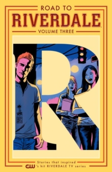 Road To Riverdale Vol. 3, Paperback Book