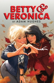 Betty & Veronica Volume 1, Paperback Book