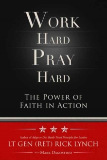 Work Hard, Pray Hard, Hardback Book