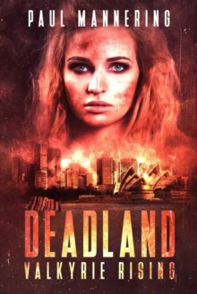 Deadland : Valkyrie Rising, Paperback Book