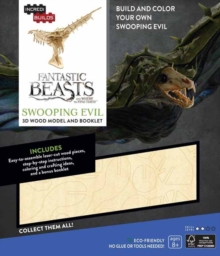 IncrediBuilds: Fantastic Beasts and Where to Find Them : Swooping Evil 3D Wood Model and Booklet, Kit Book