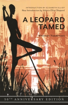 A Leopard Tamed : 50th Anniversary Edition, Paperback Book