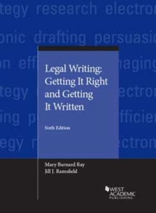 Legal Writing : Getting It Right and Getting It Written, Paperback / softback Book