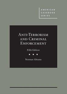 Anti-Terrorism and Criminal Enforcement, Hardback Book