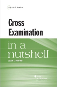 Cross Examination in a Nutshell, Paperback / softback Book