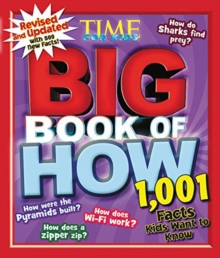 Big Book of How (Revised and Updated) : 1,001 Facts Kids Want to Know, Hardback Book