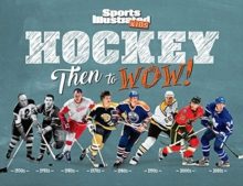 Hockey: Then to WOW!, Hardback Book