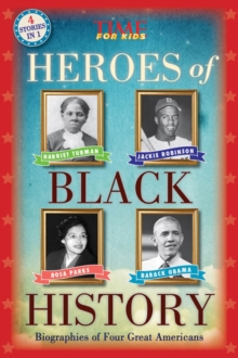 Heroes of Black History : Biographies of Four Great Americans, Paperback Book