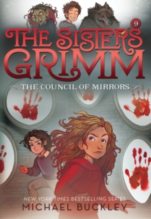 The Council of Mirrors (The Sisters Grimm #9) : 10th Anniversary Edition, EPUB eBook