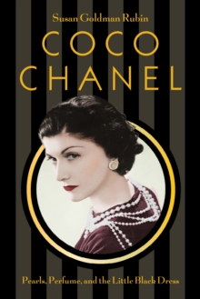 Coco Chanel : Pearls, Perfume, and the Little Black Dress, EPUB eBook
