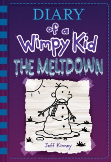 The Meltdown (Diary of a Wimpy Kid Book 13), EPUB eBook