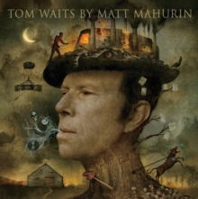 Tom Waits by Matt Mahurin, EPUB eBook