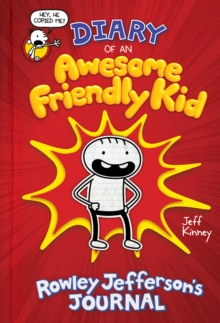 Diary of an Awesome Friendly Kid: Rowley Jefferson's Journal, EPUB eBook
