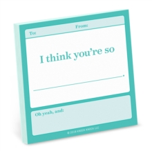 Knock Knock I Think You're So . . . Fill in the Love Sticky Notes,  Book