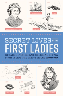 Secret Lives Of The First Ladies, Paperback Book