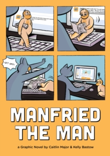 Manfried the Man : A Graphic Novel, Paperback Book