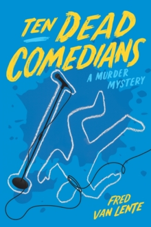 Ten Dead Comedians, Paperback Book