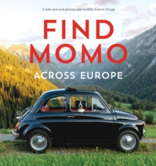 Find Momo across Europe : Another Hide and Seek Photography Book, Paperback / softback Book