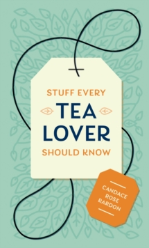 Stuff Every Tea Lover Should Know, EPUB eBook