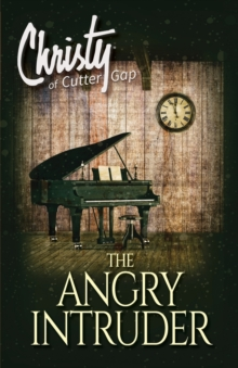 The Angry Intruder, Paperback / softback Book