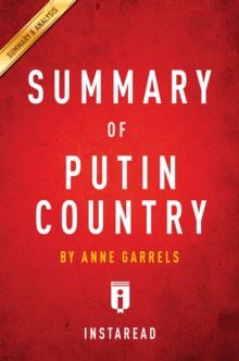 Guide to Anne Garrels's Putin Country by Instaread, EPUB eBook