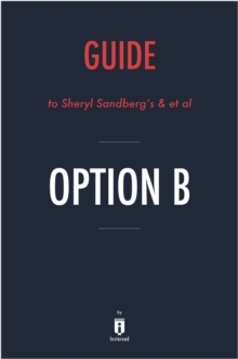 Guide to Sheryl Sandberg's & et al Option B by Instaread, EPUB eBook