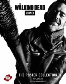The Walking Dead: The Poster Collection, Volume III, Paperback / softback Book