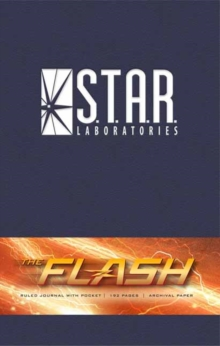 The Flash: S.T.A.R. Labs Hardcover Ruled Journal, Hardback Book