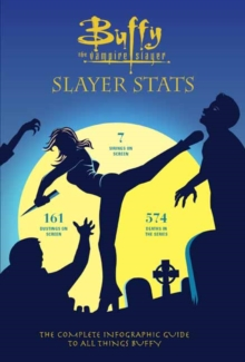 Buffy The Vampire Slayer: Slayer Stats, Hardback Book