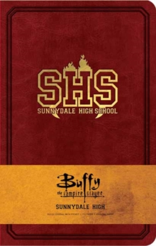 Buffy the Vampire Slayer Sunnydale High Hardcover Ruled Journal, Hardback Book