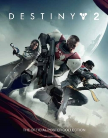 Destiny 2: The Official Poster Collection, Paperback Book