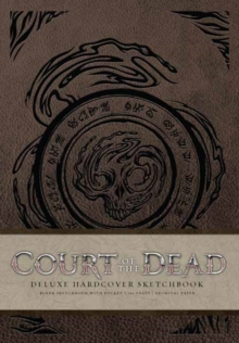 Court of the Dead Hardcover Blank Sketchbook, Hardback Book