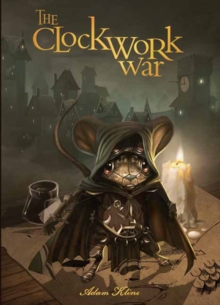 Clockwork War, Hardback Book