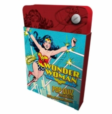 DC Comics: Wonder Woman Pop Quiz Trivia Deck, Cards Book
