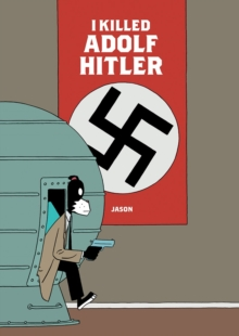 I Killed Adolf Hitler, Hardback Book